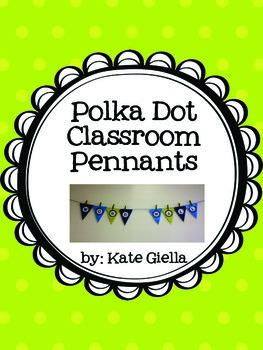 Polka Dot Classroom Pennants Banner ***Lime Green, Blue, a