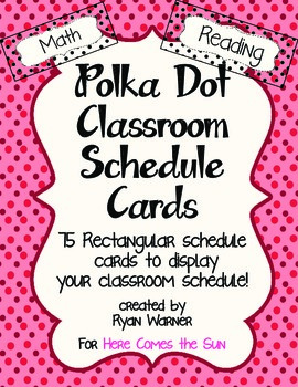 Polka Dot Classroom Schedule Cards (to display on whiteboard/chalkboard)