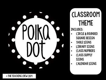 Polka Dot Classroom Theme (Black & White)