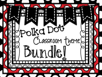 Polka Dot Classroom Theme Bundle