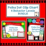 Polka Dot Clip Chart & Calendars BUNDLE - 6 Behavior Level Edition
