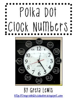 Polka Dot Clock Numbers FREEBIE