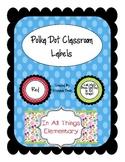 Polka Dot Color Classroom Labels: Table Labels, Door Decorations, etc.