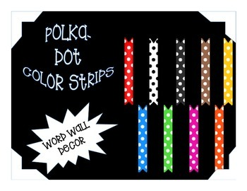 Polka-Dot Color Posters for your classroom decor or Word Wall