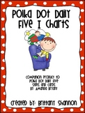 Polka Dot Daily Five I charts