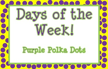 Polka Dot Days of the Week Signs