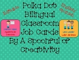 Polka Dot Design Classroom Job Cards Dual Language Editable