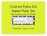 Polka Dot Desk Name Plates - Includes Hundreds Chart and Alphabet
