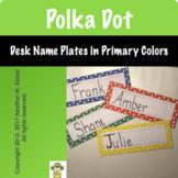 Polka Dot Desk Name Plates - Primary Colors