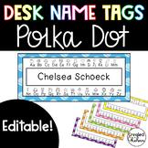 Polka Dot Desk Name Tags {EDITABLE!}