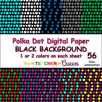 Polka Dot Digital Paper BLACK BACKGROUND - 1 and 2 colors per sheet