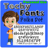 Polka Dot Font for Personal Use
