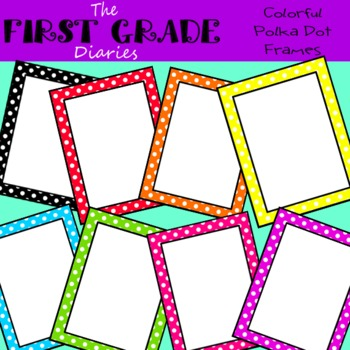 Polka Dot {Frames & Borders} Rainbow by The First Grade Diaries | TpT