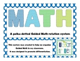 Polka Dot Guided Math Rotation System