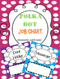 Polka Dot Job Chart