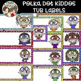 Polka Dot Kiddos Tub Labels