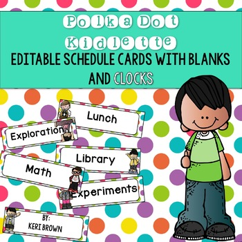 Polka Dot Kidlette Schedule Cards with Editables and Clocks
