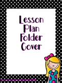Polka Dot Lesson Plan Book Cover Editable
