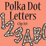 Polka Dot Letters and Numbers