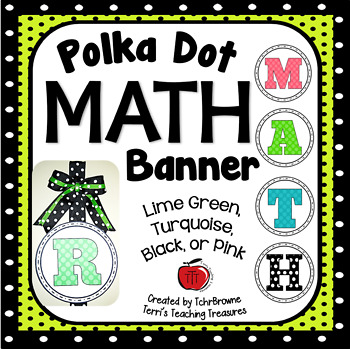 Polka Dot MATH Banner - Lime Green, Turquoise, Black, and Pink