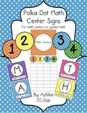 Polka Dot Math Center Signs