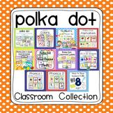 Polka Dot Ultimate Classroom Organization and Decor K-2 Bundled Collection