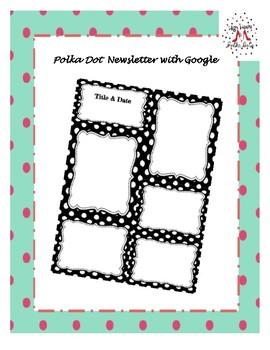 Polka Dot Newsletter with Google
