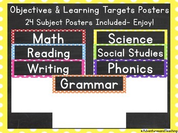 Polka Dot Objectives & Learning Targets Signs {Posters}