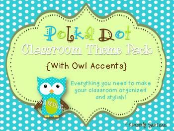 Polka Dot {Owl Accents} Classroom theme