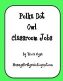 Polka Dot Owl Classroom Jobs