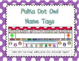 Polka Dot Owl Name Tags
