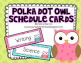 Classroom Schedule Cards | Polka Dot Owl Theme Decor Organization