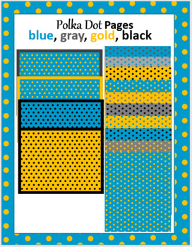 Polka Dot Pages: blue, gold, gray, black