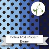 Polka Dot Paper - Blues