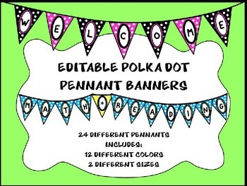 Polka Dot Pennant Banners - Editable Banners (Welcome, Back to School, & More)