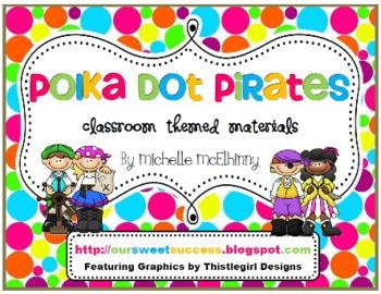 Polka Dot Pirates {Classroom Themed Materials}