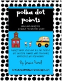 Polka Dot Points: Behavior Management and Positive Reinfor