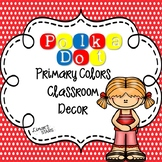 Polka Dot Primary Colors Decor