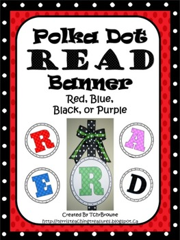 Polka Dot READ Banner - Red, Blue, Black, and Purple