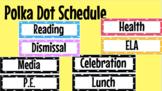 Polka Dot School Day Schedule