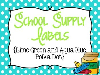 Polka Dot School Supply Labels for Everything! (Lime Green & Aqua Blue)