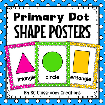 Polka Dot Shape Posters (Primary Dots)-Classroom Decor