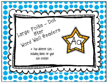 Polka Dot Star Word Wall Headers