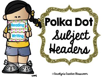 Polka Dot Subject Area Headers (Objective Board)