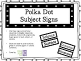 Polka Dot Subject Signs (B&W)