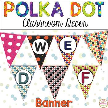 Polka Dot Classroom Banner