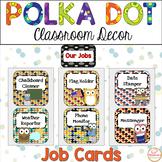 Polka Dot Classroom Jobs Editable With Owls
