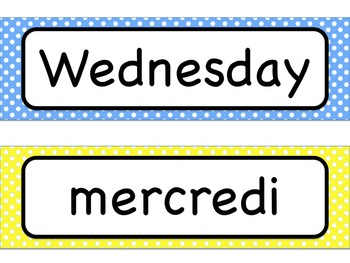 Polka Dot Theme: Days of the Week - Bilingual (French and English) - Blue/Yellow