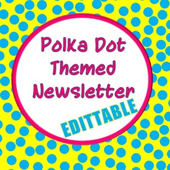 Polka Dot Theme Newsletter Template (Editable) By Rylee'S Rockin