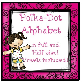 Polka-Dot Themed Alphabet with Vowels